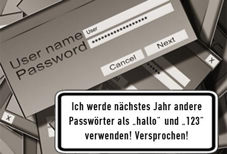 Sinnvolle Passwörter wählen!