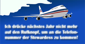 Stewardess nicht mehr belästigen!
