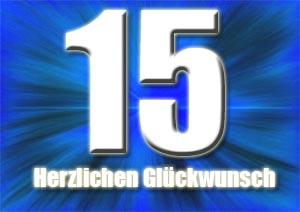 15. Geburtstag Gl�ckw�nsche