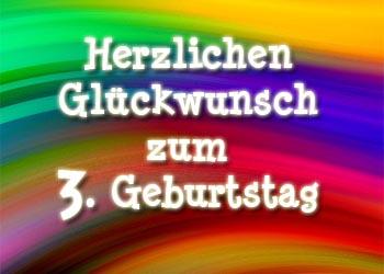 3. Geburtstag Gl�ckw�nsche