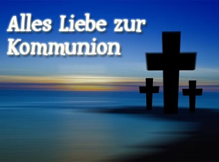 Kommunion Gl�ckw�nsche f�r Kommunionskarten