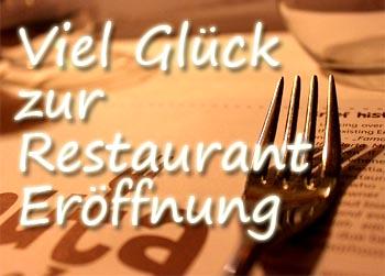 Viel Gl�ck zur Restaurant Er�ffnung